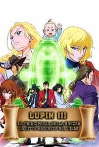 copertina film Lupin+III%3A+La+principessa+della+brezza+-+La+citt%C3%A0+nascosta+nel+cielo 2013