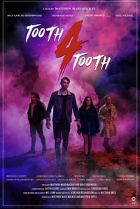 Tooth 4 Tooth (2020)