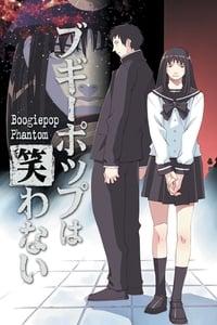 copertina serie tv Boogiepop+Phantom 2000