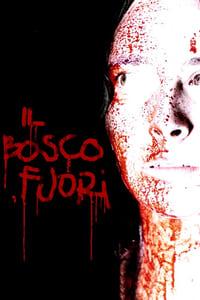 copertina film Il+bosco+fuori 2006