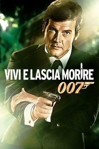 copertina film Agente+007+-+Vivi+e+lascia+morire 1973