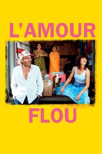 copertina film L%27Amour+flou 2018