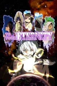 copertina serie tv To+Your+Eternity 2021