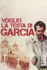 copertina film Voglio+la+testa+di+Garcia 1974