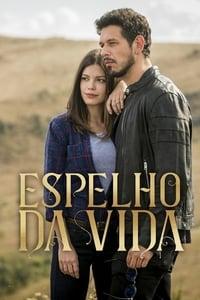 copertina serie tv Espelho+da+Vida 2018