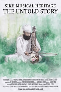 Sikh Musical Heritage: The Untold Story (2017)