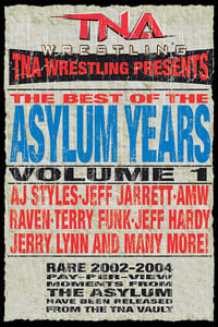 TNA: Best of the Asylum Years, Vol 1