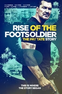 copertina film Rise+of+the+Footsoldier+3 2017