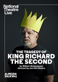 National Theatre Live: The Tragedy of King Richard the Second