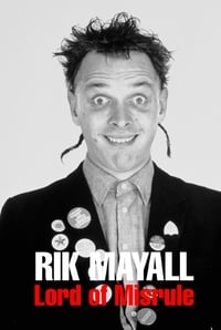 Rik Mayall: Lord of Misrule