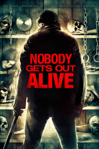 copertina film Nobody+Gets+Out+Alive 2013