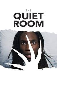 The Quiet Room (2018)