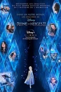 Dans un autre monde : Les coulisses de La Reine des Neiges II (2020)
