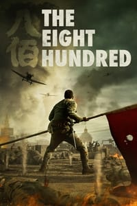 Image The Eight Hundred (2020)