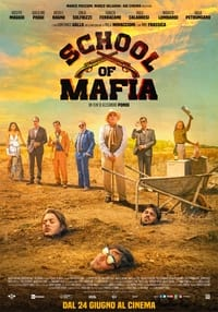 copertina film School+of+Mafia 2021