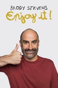 Brody Stevens: Enjoy It!
