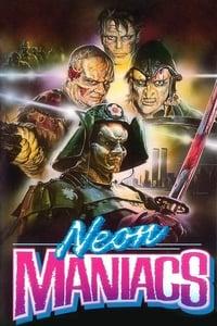copertina film Neon+Maniacs 1986