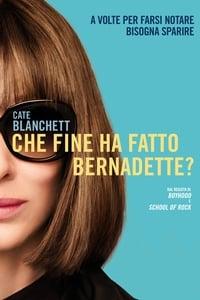 copertina film Che+fine+ha+fatto+Bernadette%3F 2019