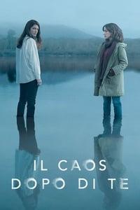 copertina serie tv Il+caos+dopo+di+te 2020