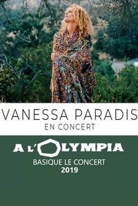 Vanessa Paradis à l'Olympia - Basique, le concert