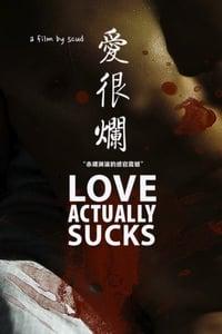 Love Actually… Sucks! (2011)