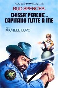 copertina film Chiss%C3%A0+perch%C3%A9...+capitano+tutte+a+me 1980