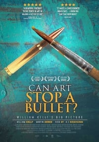Can Art Stop A Bullet: William Kelly's Big Picture