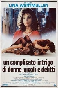 copertina film Un+complicato+intrigo+di+donne%2C+vicoli+e+delitti 1986