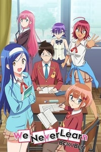 Watch We Never Learn: BokuBen all episodes and seasons full hd online now