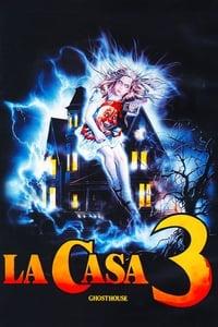 copertina film La+casa+3+-+Ghosthouse 1988