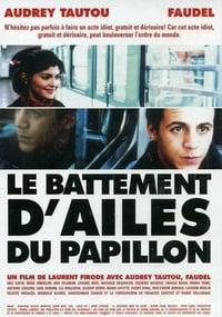 Le Battement d'ailes du papillon (2000)
