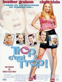 Trop, c'est Trop ! (2001)