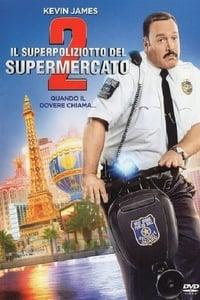 copertina film Il+superpoliziotto+del+supermercato+2 2015