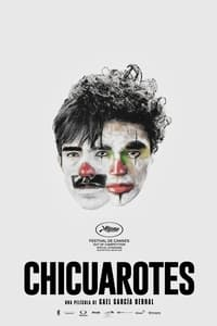 Chicuarotes (2019)