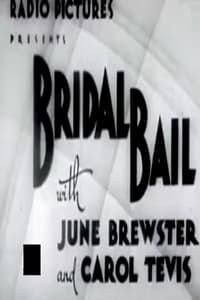 Bridal Bail