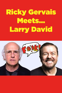 Ricky Gervais Meets... Larry David (2006)