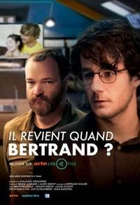 copertina serie tv Il+revient+quand+Bertrand+%3F 2016
