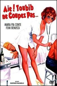 Aïe ! Toubib ne coupez pas... (1976)