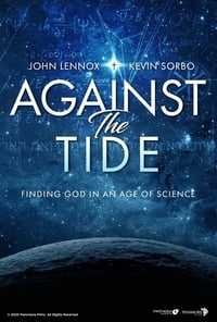 Against the Tide: Finding God in an Age of Science