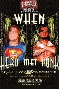 IWA-MS When Hero Met Punk