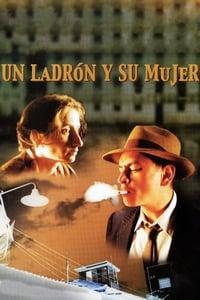Un ladrón y su mujer (2001)
