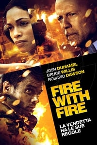 copertina film Fire+with+Fire 2012