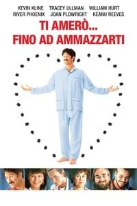 copertina film Ti+amer%C3%B2...+fino+ad+ammazzarti 1990