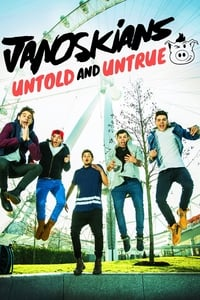 copertina film Janoskians%3A+Untold+and+Untrue 2015