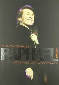 Raphael: 50 años después