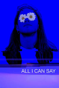 All I Can Say (2019)
