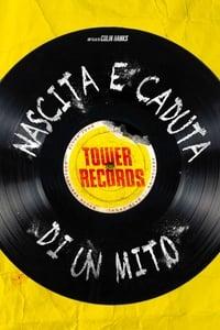 copertina film Tower+records+%3A+nascita+e+caduta+di+un+mito 2015
