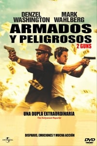 Armados y peligrosos (2 Guns) (2013)