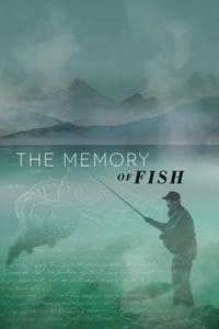 The Memory of Fish