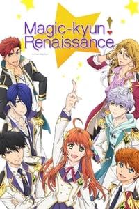 copertina serie tv Magic-Kyun%21+Renaissance 2016